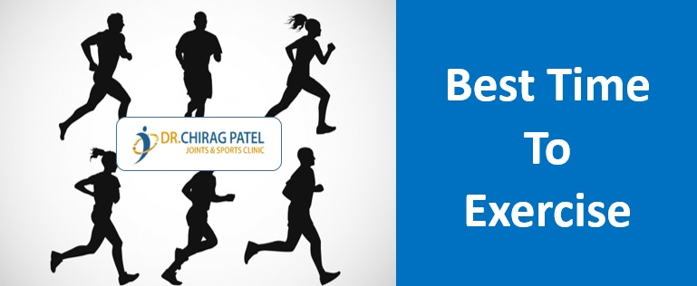 Best Time to Exercise - Dr Chirag Patel Surat