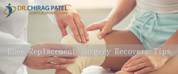 Knee Replacement Surgery Recovery Tips
