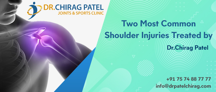 Shoulder Injuries Treated by Dr.Chirag Patel