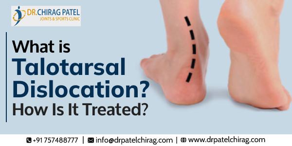 Talotarsal Dislocation